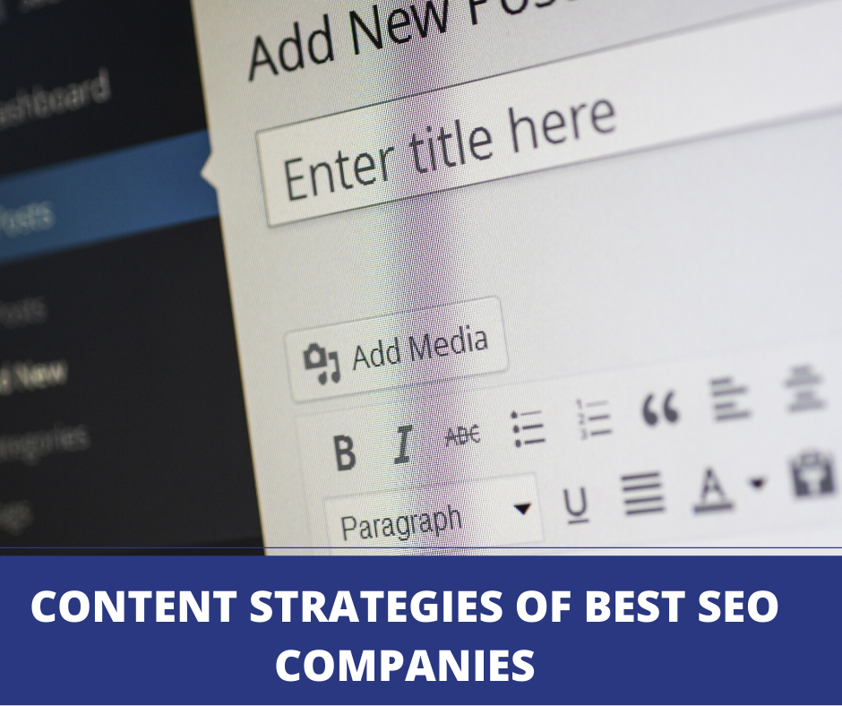 Content Strategies of Best SEO Companies