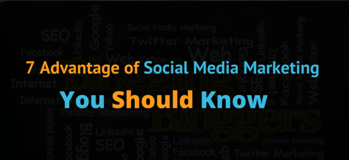 7-Advantage-of-Social-Media-Marketing-You-Should-Know